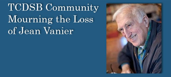 TCDSB Community Mourning the Loss of Jean Vanier